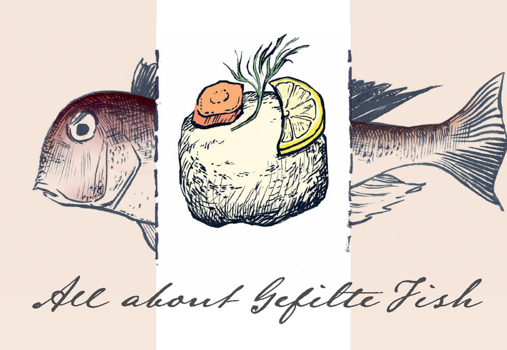 All About Gefilte Fish