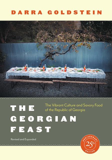 The Georgian Feast Darra Goldstein